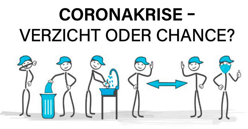 Display: Coronakrise - Verzicht oder Chance?